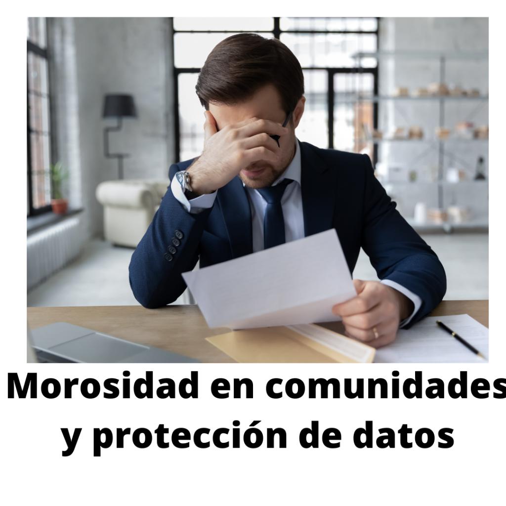 morosidad y protección de datos en comunidades